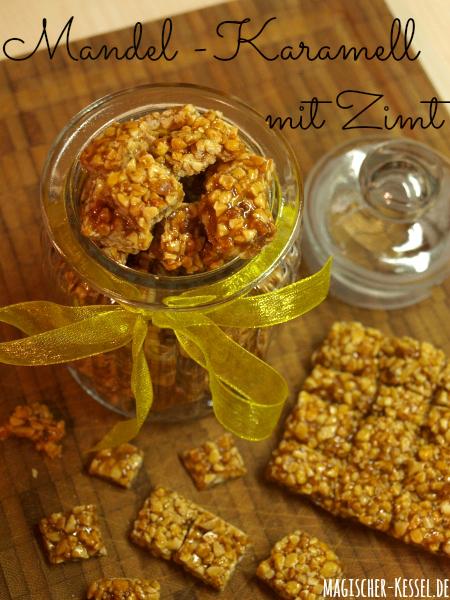 Geschenk aus der Küche: Rezept für Mandel-Karamell mit Zimt