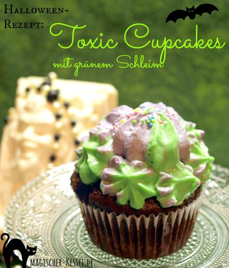 Halloweenrezept Toxic Cupcakes - SchokoladenCupcakes, gefüllt mit grünem Schleim (Grundrezept Schokocupcakes mit Puddingfüllung und Frischkäsefrosting)