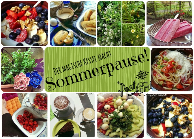 Sommerpause Foodblog magischer Kessel