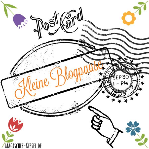 Blogpause im magischen Kessel / Foodblog