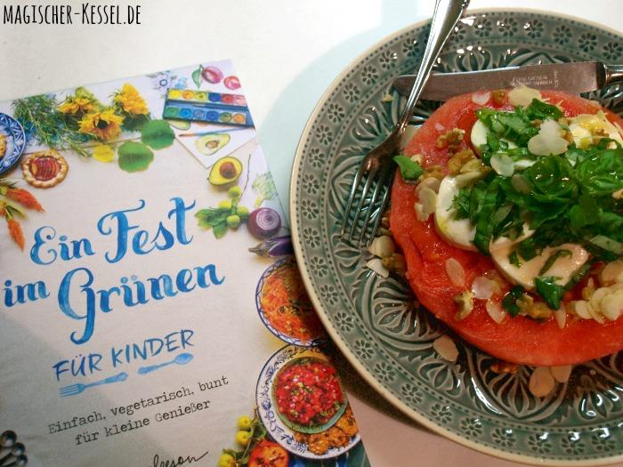 """Rezension zum Kinderkochbuch """"Ein Fest im Grünen"""" von Erin Gleeson & Rezept für Wassermelonensalat"""