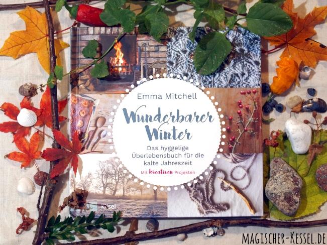 """Buchrezension """"Wunderbarer Winter"""" (Making Winter) von Emma Mitchell"""