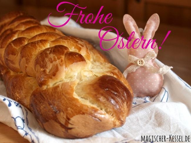 Frohe Ostern! Osterwünsche im Foodblog