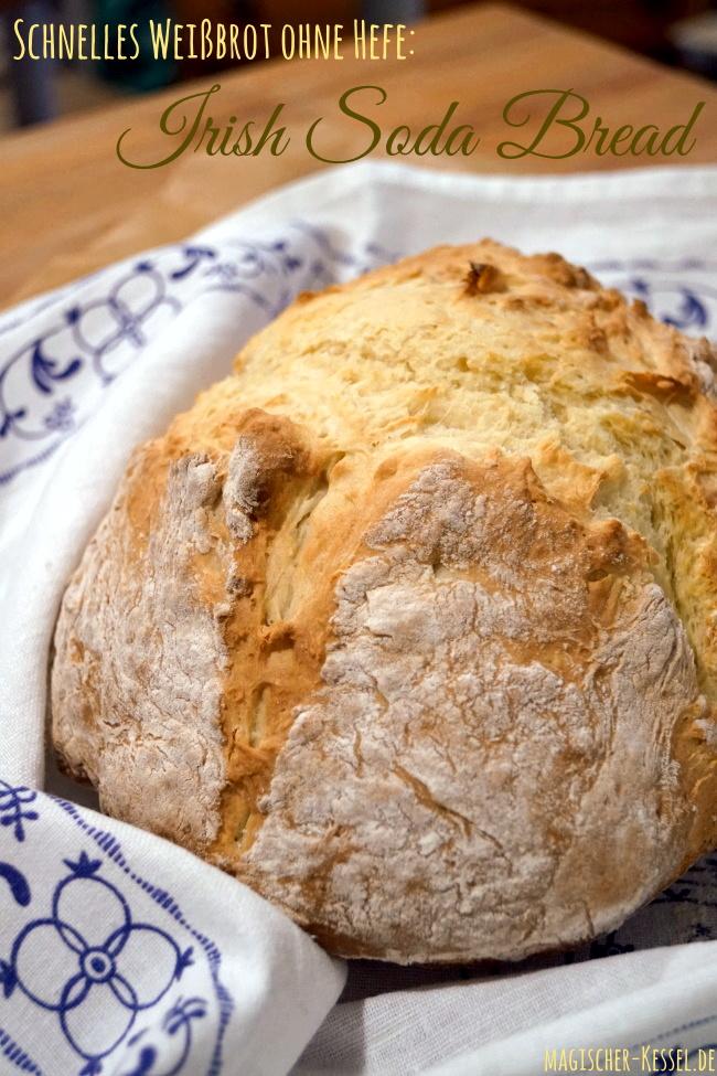 Irish Soda Bread: Rezept für ein schnelles Weißbrot ohne Hefe und Gehzeit