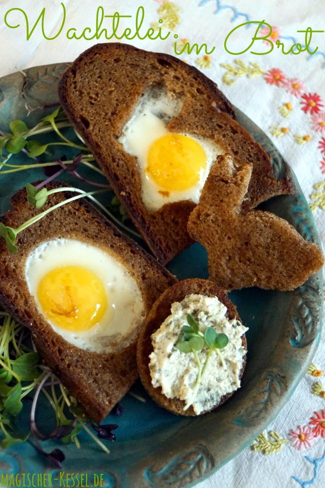 Für den Ostertisch: Rezept für gebratenes Wachtel-Spiegelei im gebratenen Brot