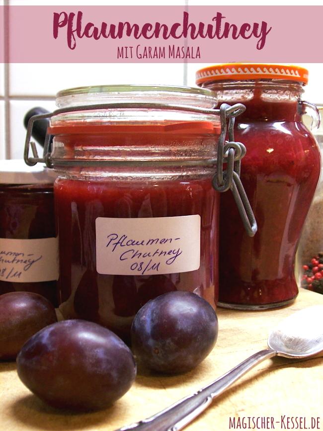 Rezept für Pflaumenchutney mit Ingwer, Portwein und Garam Masala