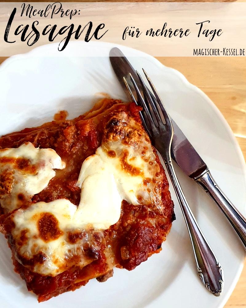 Meal Prep: Rezept für einfache Lasagne Bolognese, das für mehrere Tage reicht