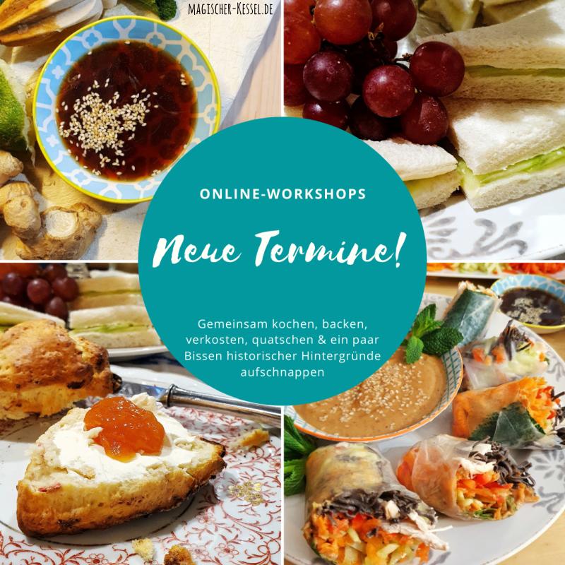 Online Workshops: Gemeinsam kochen, backen, lachen, quatschen, verkosten und ein paar historische Hintergründe lernen.